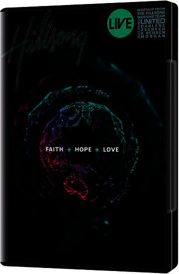 Faith + Hope + Love (DVD)