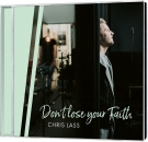 CD Don ` t Lose Your Faith