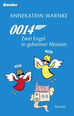 0014 - Zwei Engel in geheimer Mission