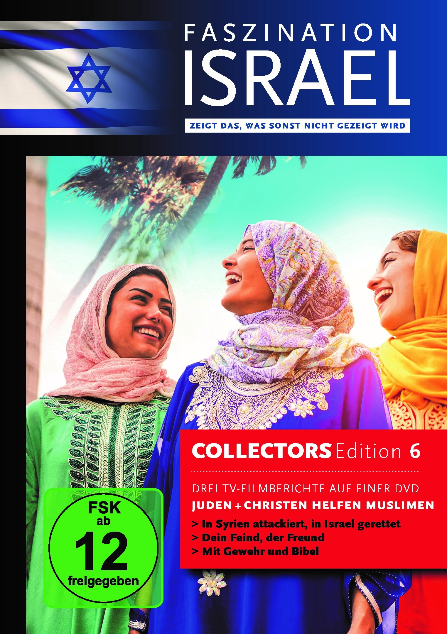 Faszination Israel - Juden und Christen helfen Muslimen|Collectors Edition 6