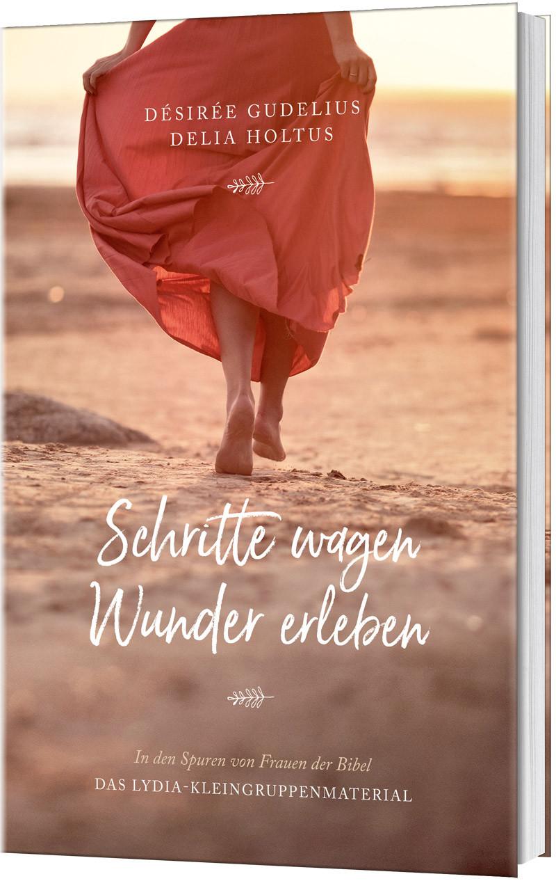 Schritte Wagen Wunder Erlebenin Den Spuren Von Frauen Der Bibel Lydia Kleingruppenmaterial